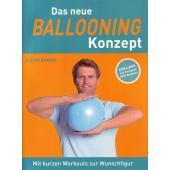 Das neue Ballooning Konzept